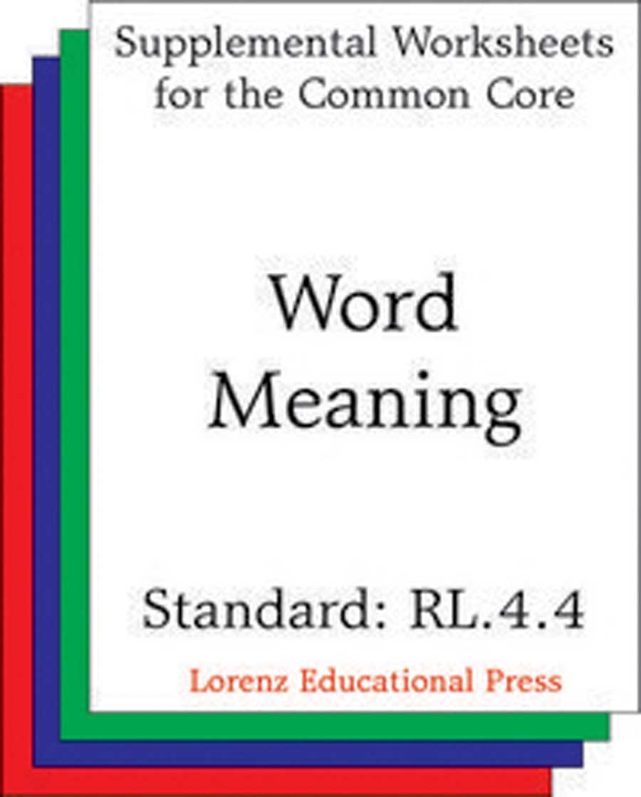 Word Meaning (CCSS RL.4.4)
