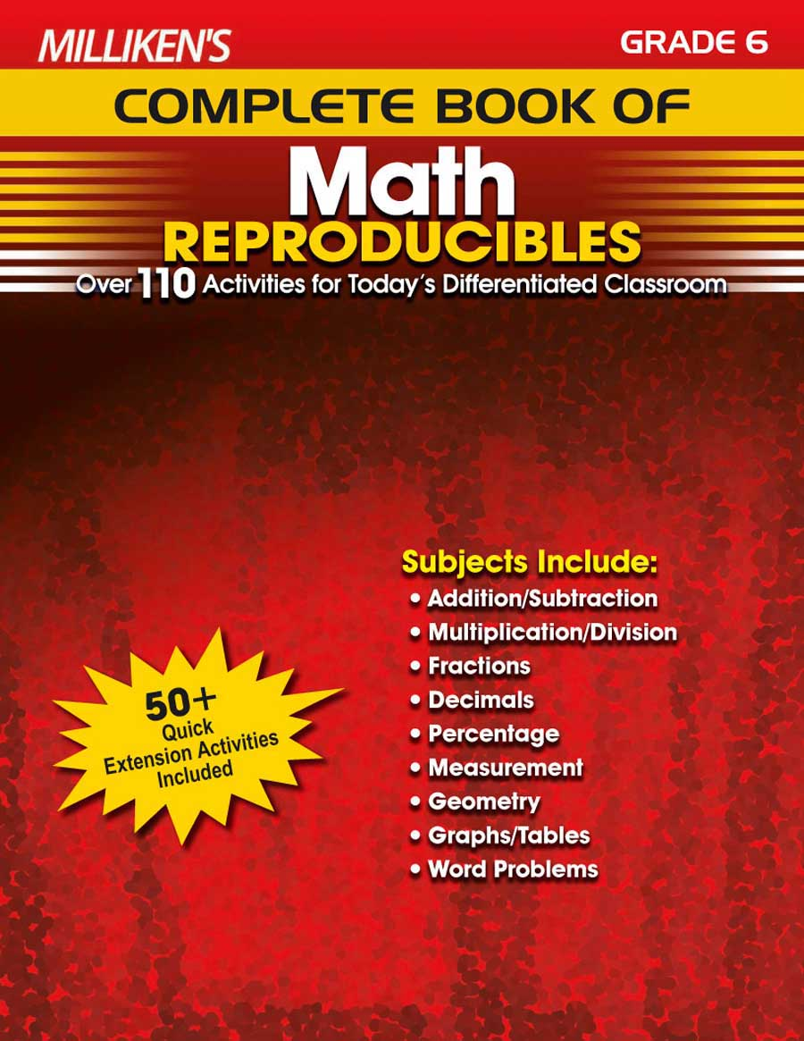 Milliken's Complete Book of Math Reproducibles - Grade 6