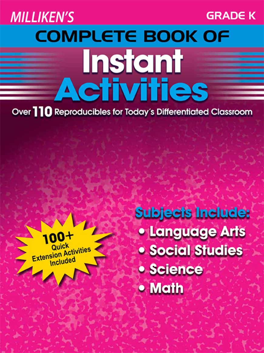 Milliken's Complete Book of Instant Activities - Grade K