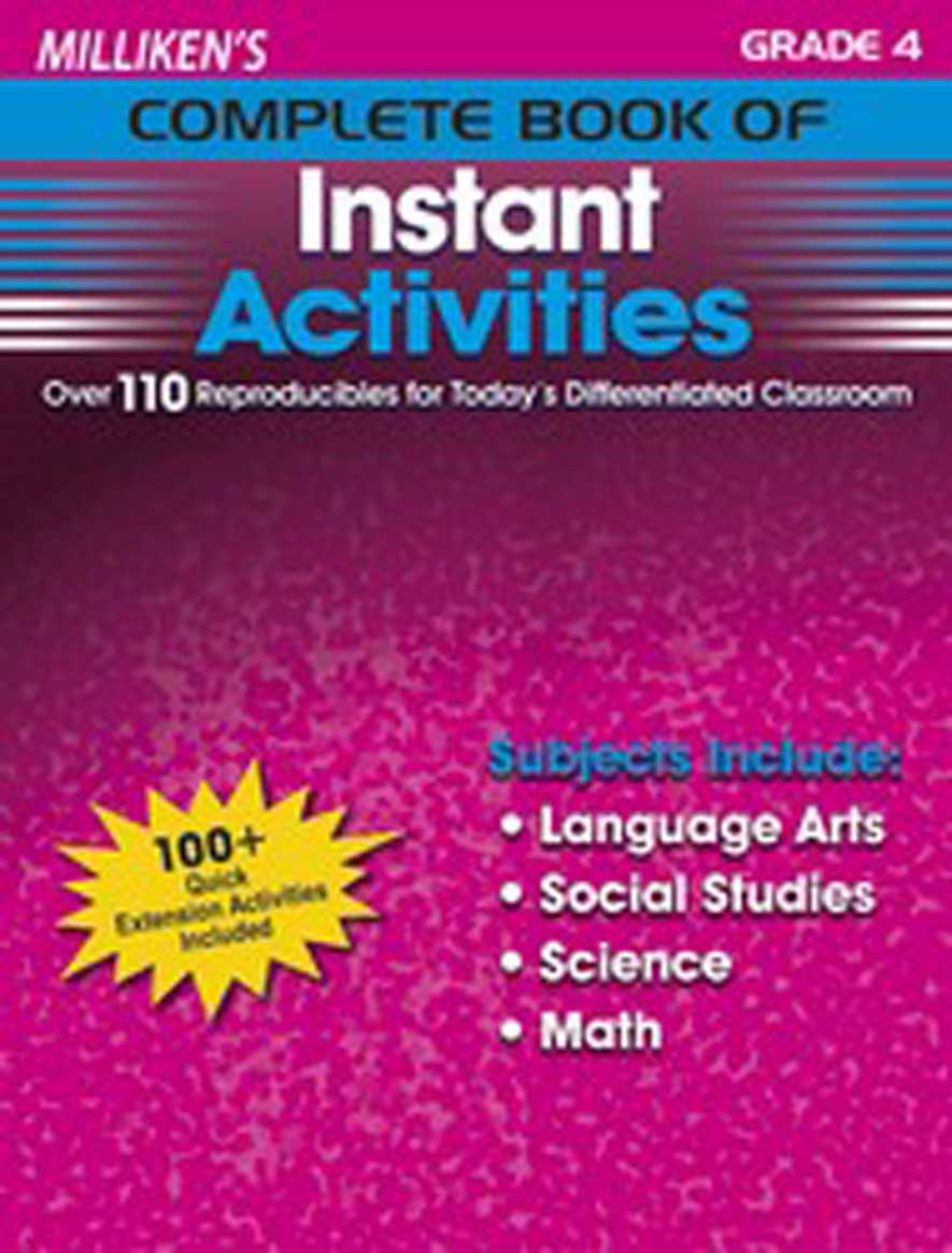 Milliken's Complete Book of Instant Activities - Grade 4