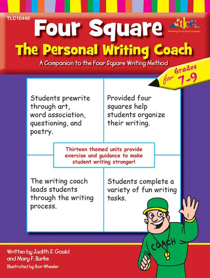 Four Square: The Personal Writing Coach for Grades 7-9