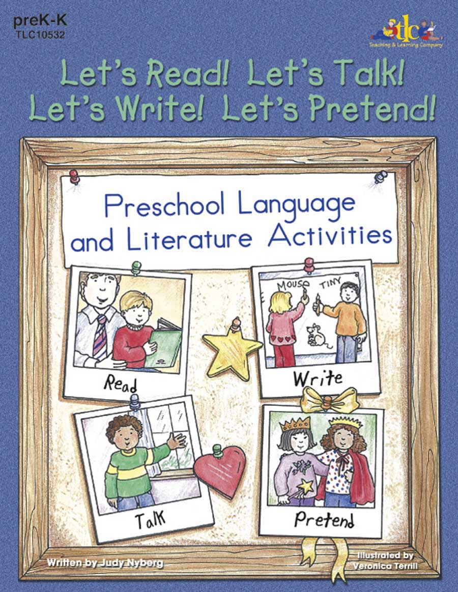 Let's Read!  Let's Talk!  Let's Write!  Let's Pretend!