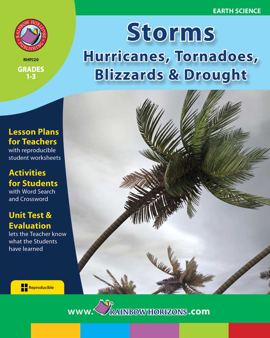 Storms: Hurricanes, Tornadoes, Blizzards & Drought Gr. 1-3 - print book