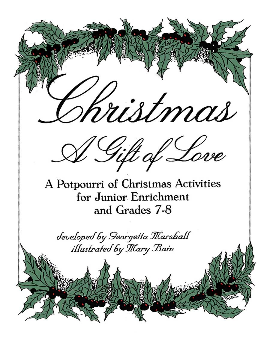CHRISTMAS - A GIFT OF LOVE Gr. 4-8 - eBook