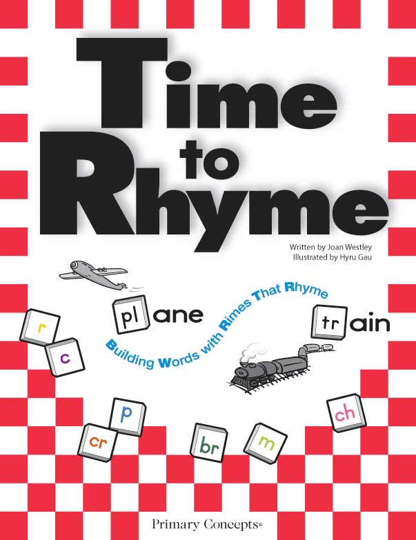 Time to Rhyme: Building Words with Rimes that Rhyme