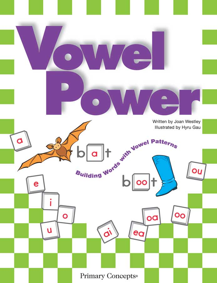 Vowel Power: Building Words with Vowel Patterns