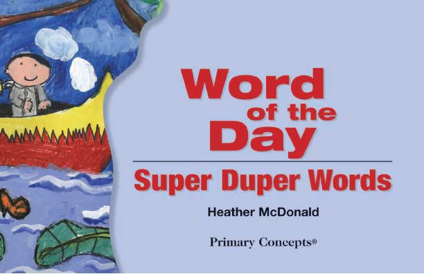 Word of the Day: Super Duper Words