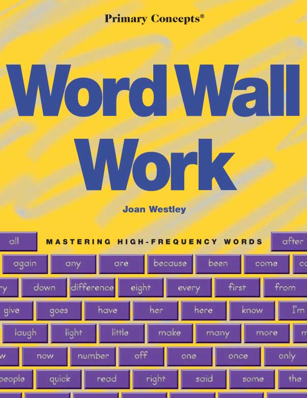 Word Wall Work: Mastering High Frequency Words