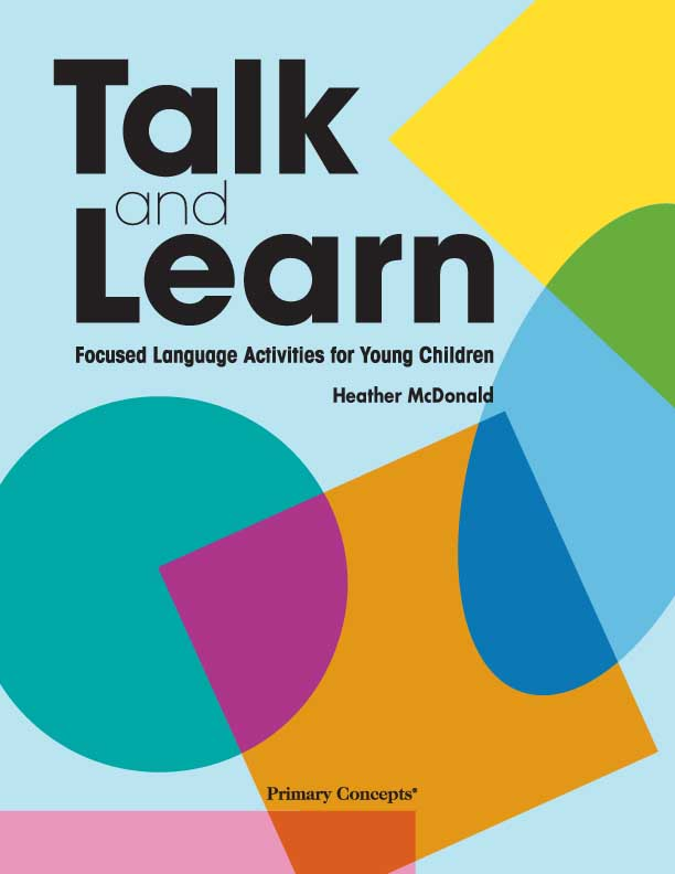 Talk and Learn: Focused Activities for Young Children