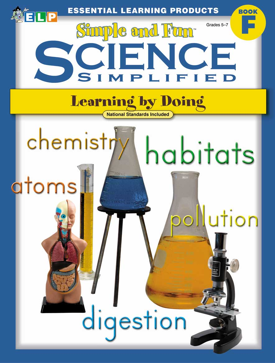 Science Simplified: Simple and Fun Science (Book F, Grades 5-7)