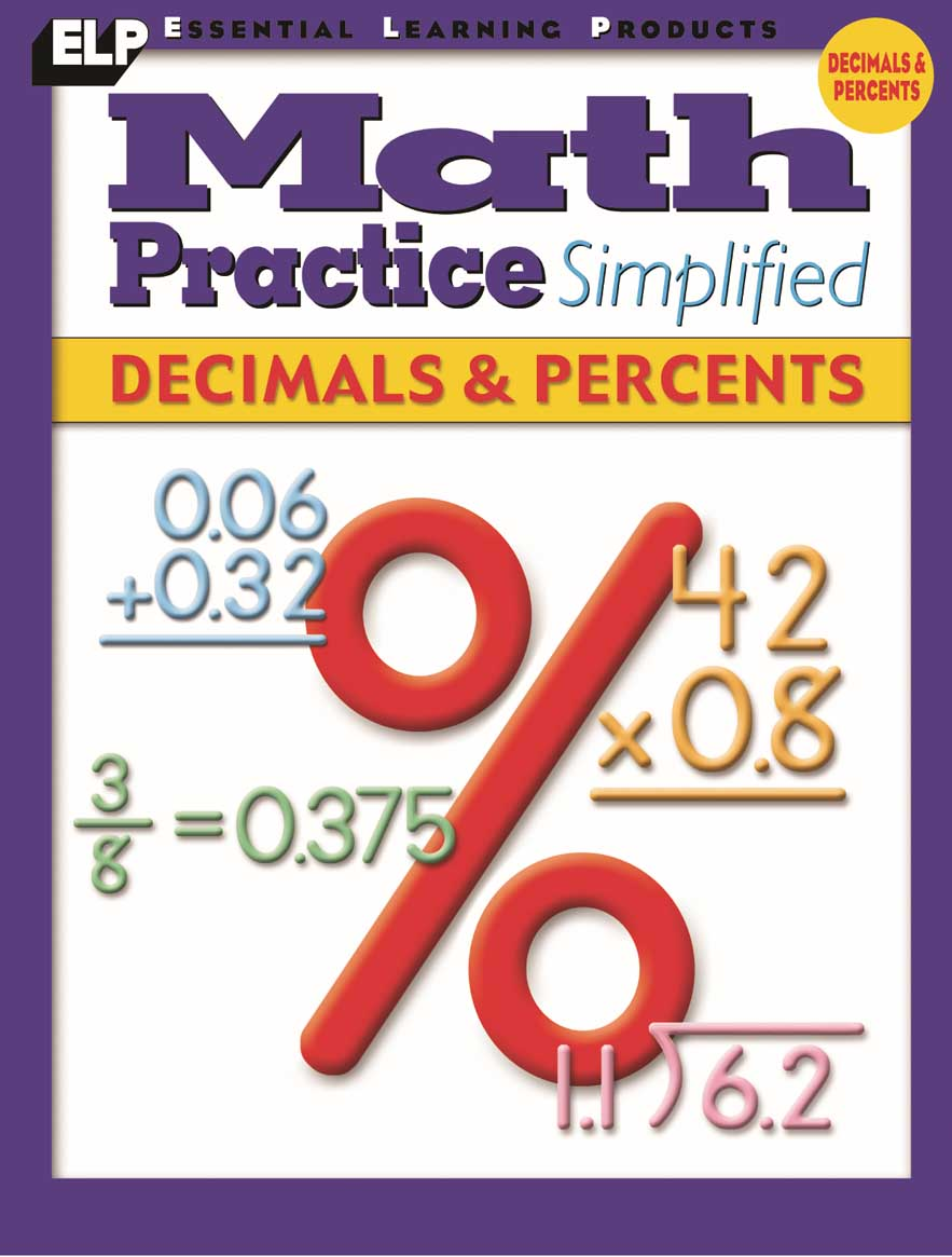 Math Practice Simplified: Decimals & Percents (Book H)