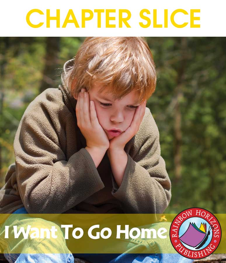 I Want to Go Home (Novel Study) Gr. 5-6 - CHAPTER SLICE - eBook