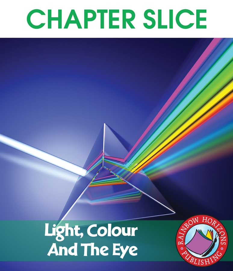 Light, Colour And The Eye Gr. 4-6 - CHAPTER SLICE - eBook