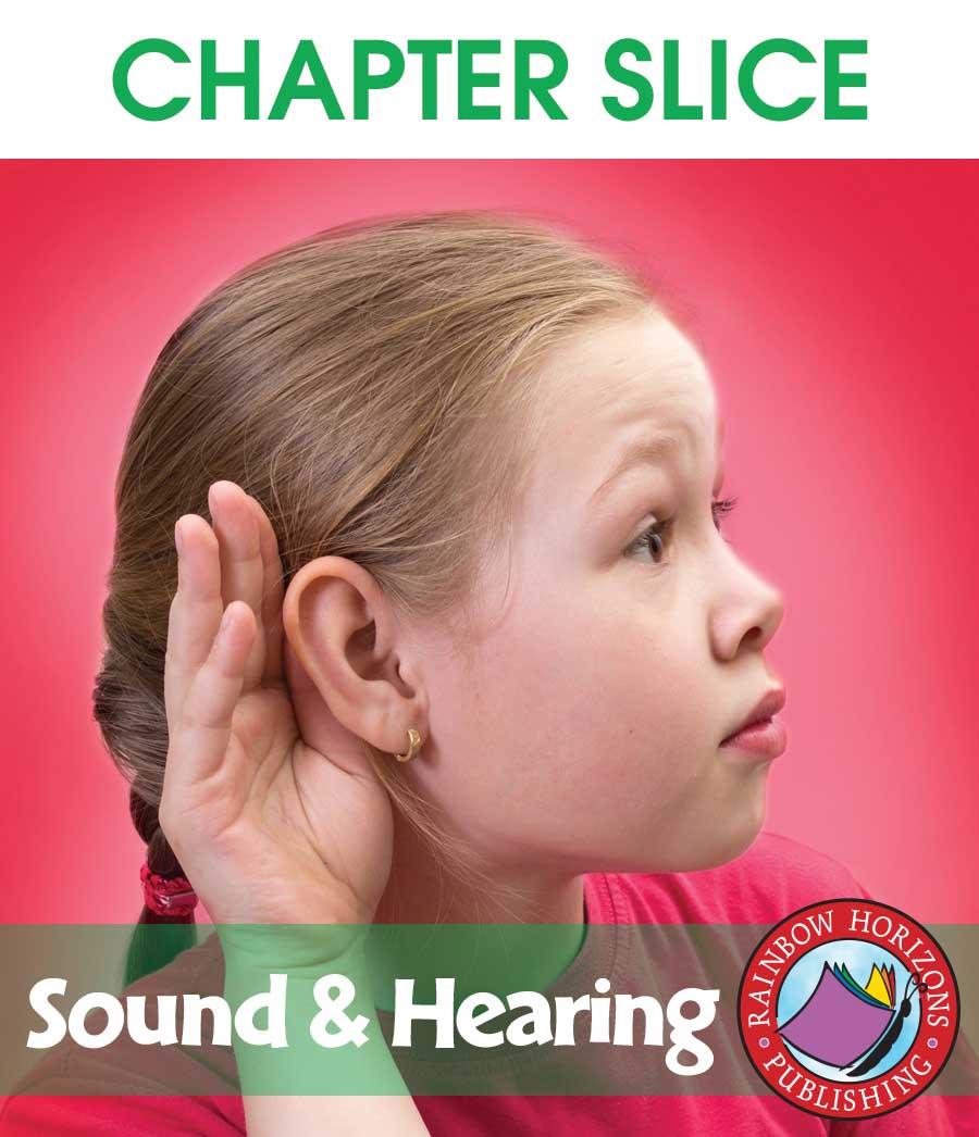 Sound And Hearing Gr. 4-6 - CHAPTER SLICE - eBook