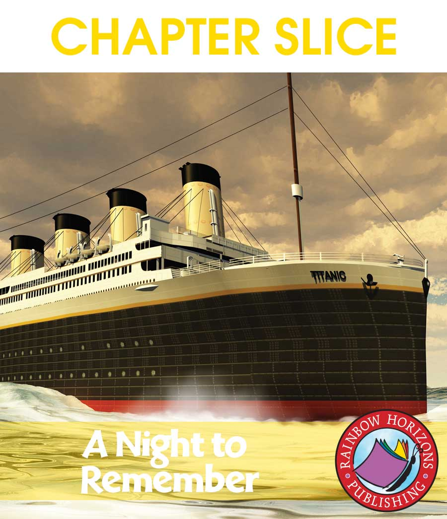 A Night To Remember (Novel Study) Gr. 5-6 - CHAPTER SLICE - eBook