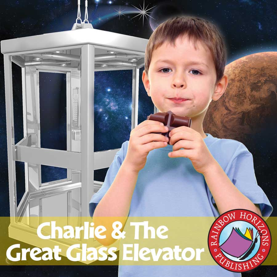 Charlie & The Great Glass Elevator (Novel Study) Gr. 4-7 - eBook