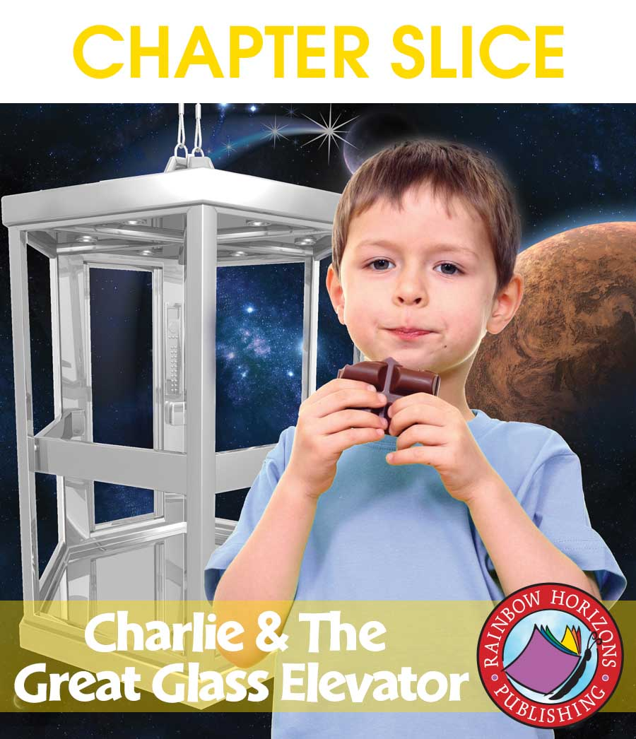 Charlie & The Great Glass Elevator (Novel Study) Gr. 4-7 - CHAPTER SLICE - eBook