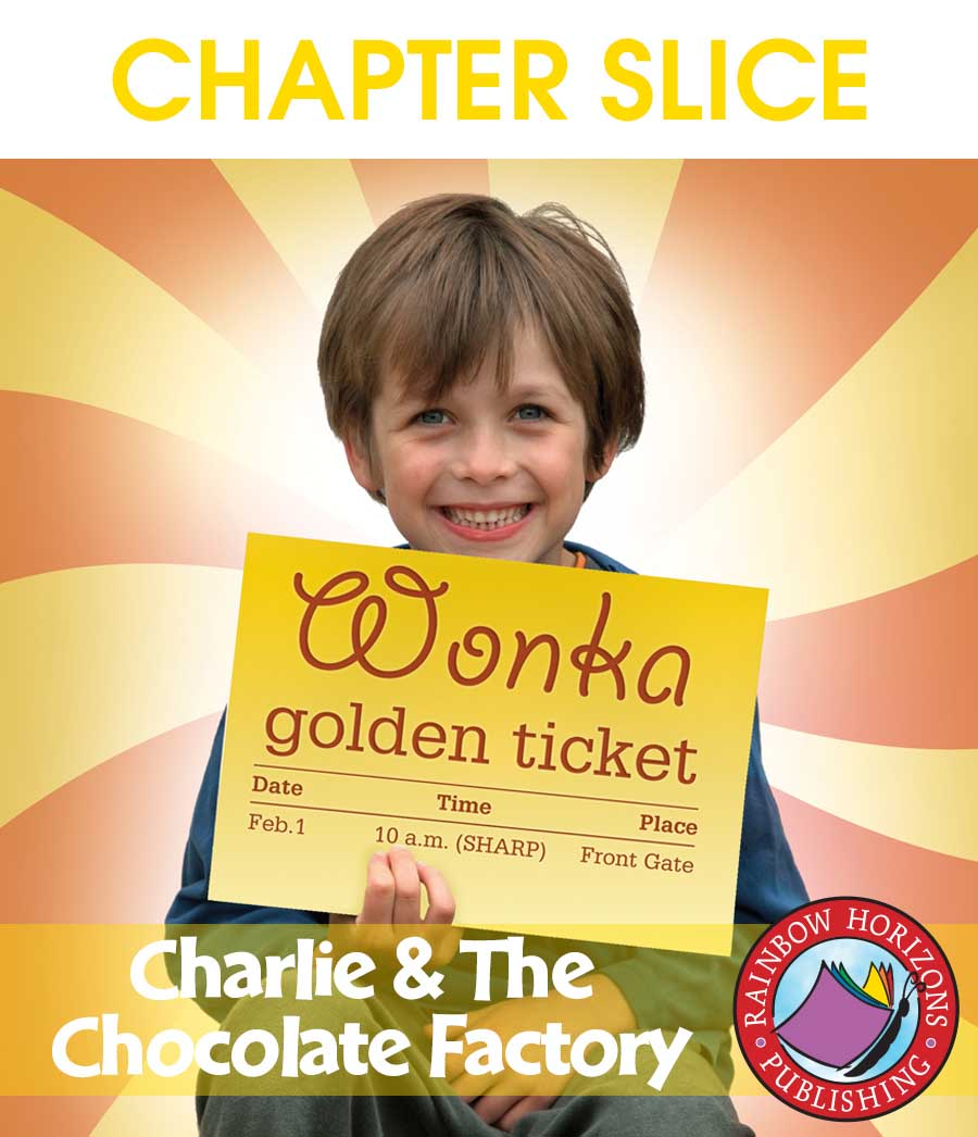 Charlie & The Chocolate Factory (Novel Study) Gr. 4-7 - CHAPTER SLICE - eBook