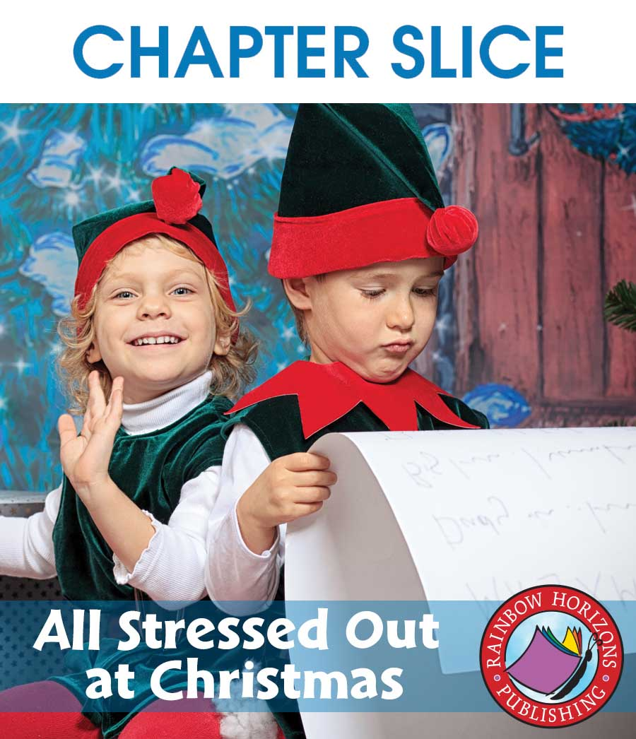 All Stressed Out at Christmas Gr. PK-8 - CHAPTER SLICE - eBook