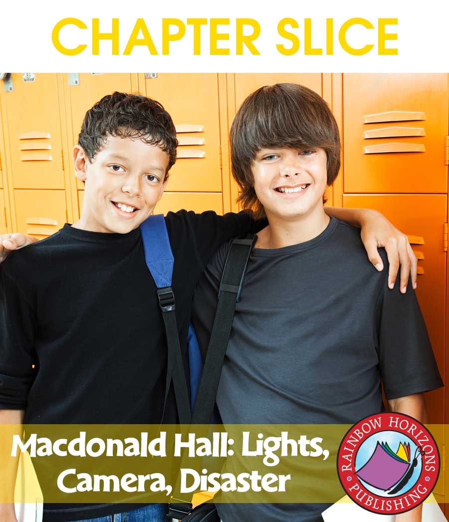 Macdonald Hall: Lights, Camera, Disaster (Novel Study) Gr. 5-6 - CHAPTER SLICE - eBook