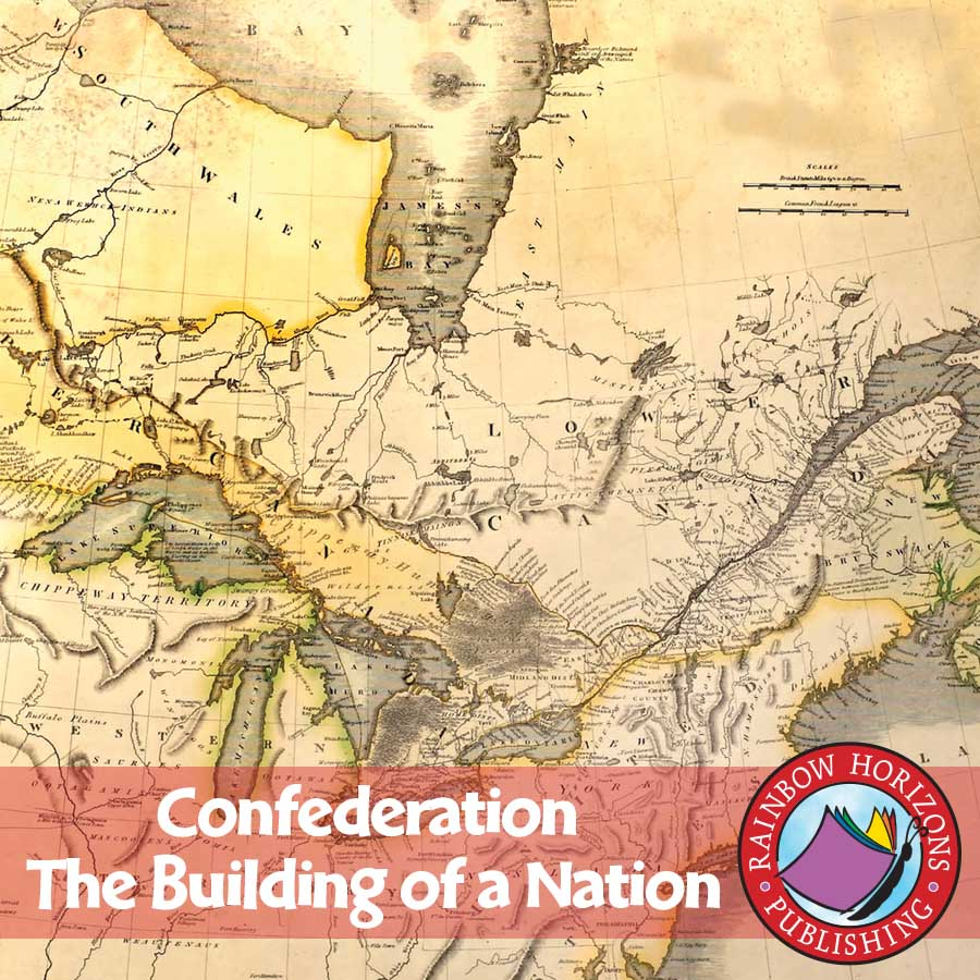 Confederation: The Building of a Nation Gr. 8-9 - eBook