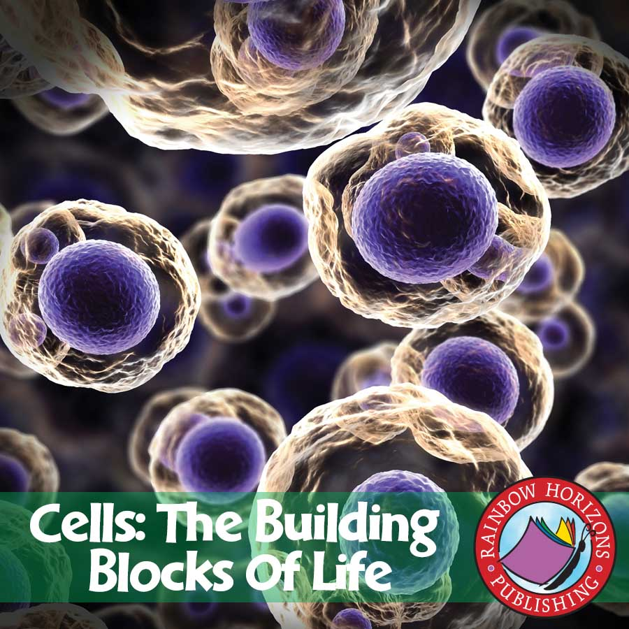 Cells: The Building Blocks of Life Gr. 7-8 - eBook