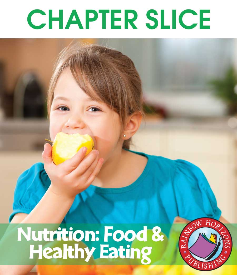 Nutrition: Food & Healthy Eating Gr. 4-6 - CHAPTER SLICE - eBook