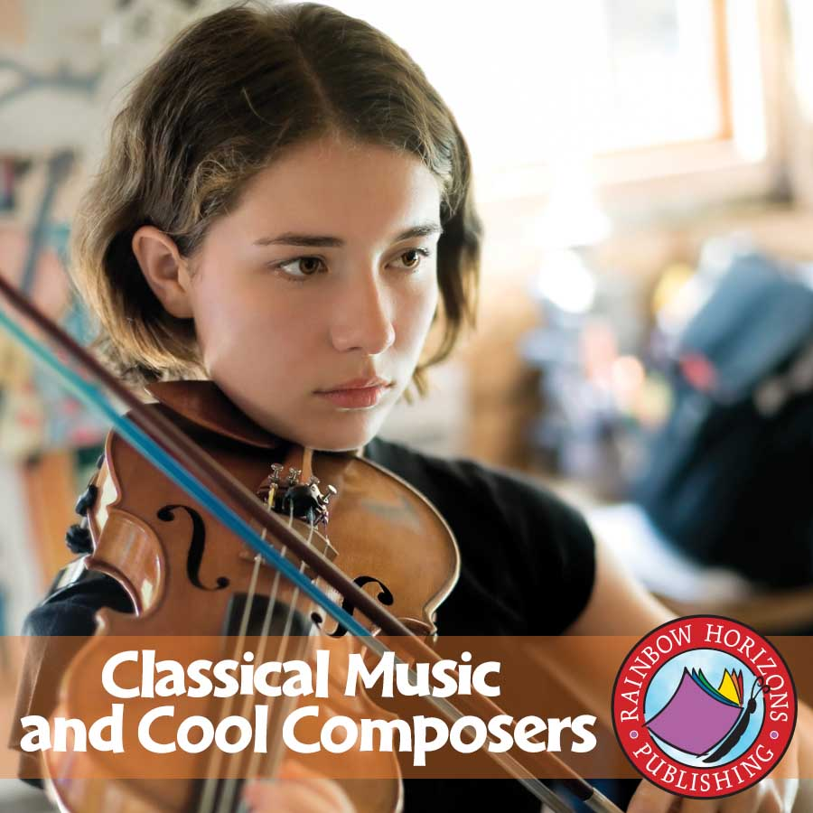 Classical Music & Cool Composers Gr. 6-8 - eBook