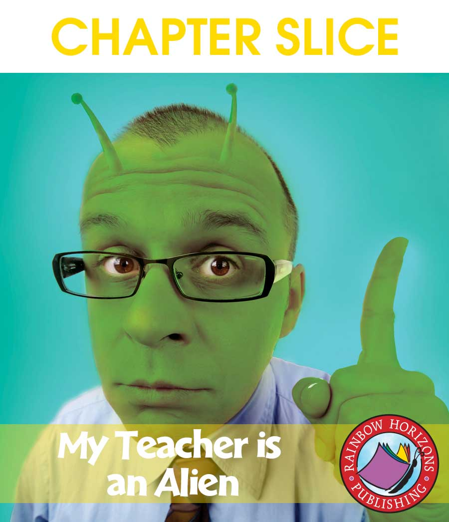 My Teacher Is An Alien (Novel Study) Gr. 4-7 - CHAPTER SLICE - eBook