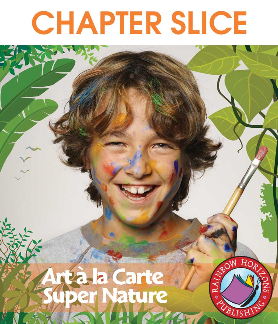 Art A La Carte: Super Nature Gr. 3-4 - CHAPTER SLICE - eBook