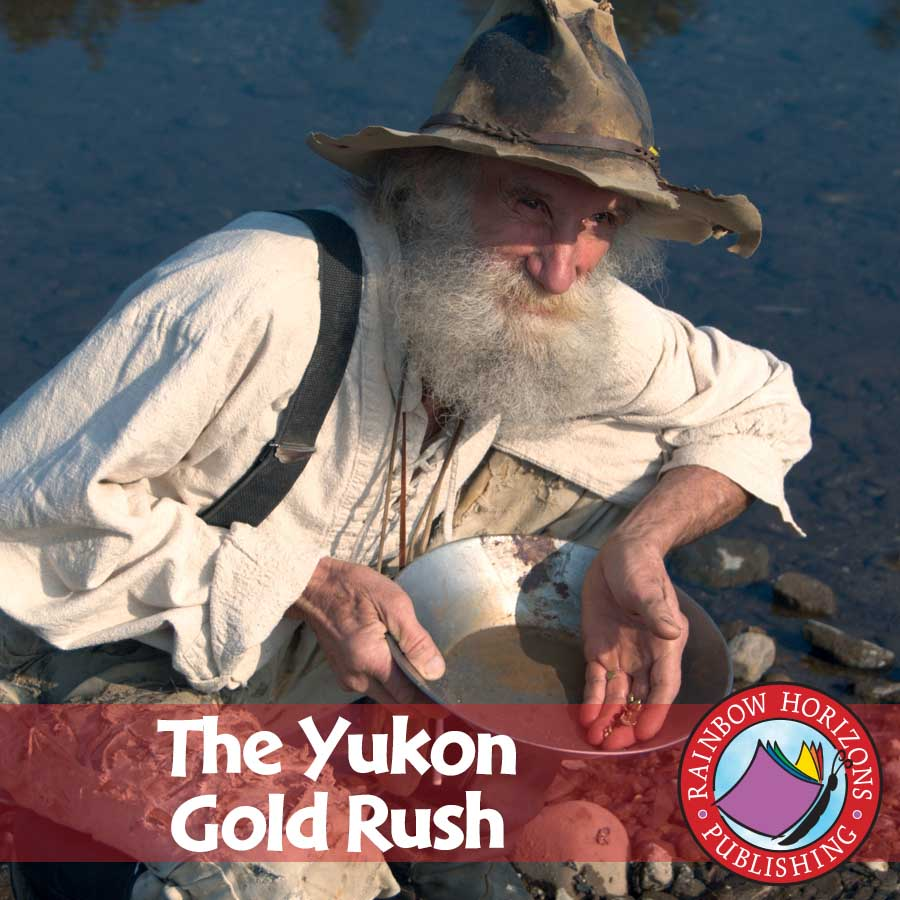 The Yukon Gold Rush Gr. 4-6 - eBook