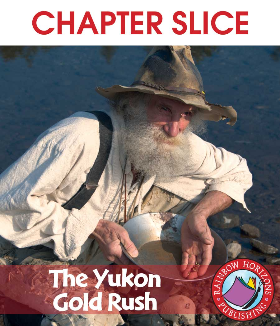 The Yukon Gold Rush Gr. 4-6 - CHAPTER SLICE - eBook