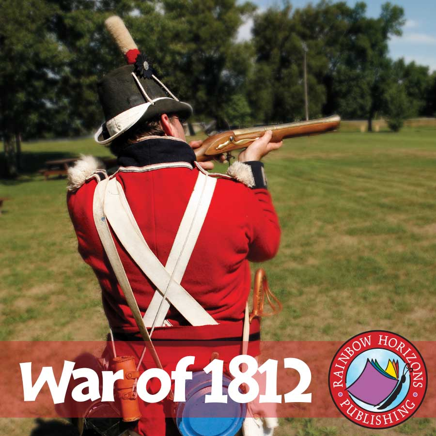 War of 1812 Gr. 7-9 - eBook