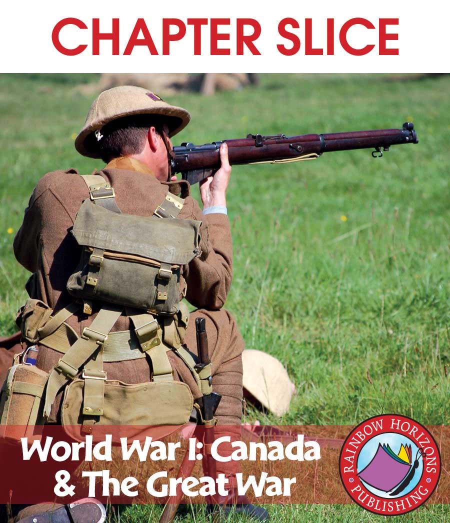 World War I: Canada & The Great War Gr. 7-9 - CHAPTER SLICE - eBook