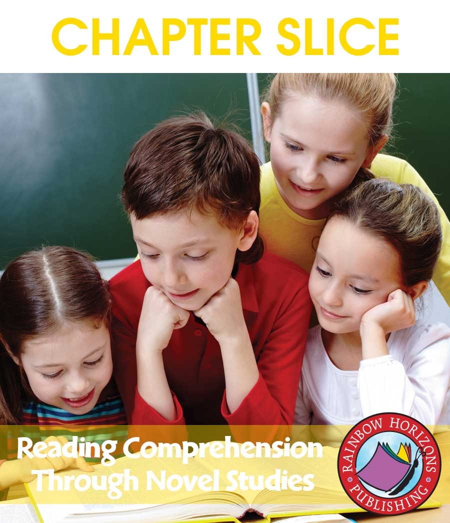 Reading Comprehension Through Novel Studies Gr. 2-5 - CHAPTER SLICE - eBook