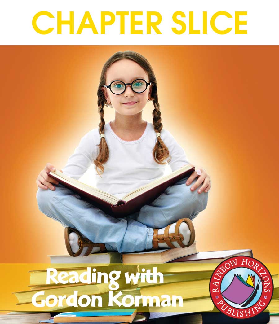 Reading with Gordon Korman (Author Study) Gr. 3-6 - CHAPTER SLICE - eBook