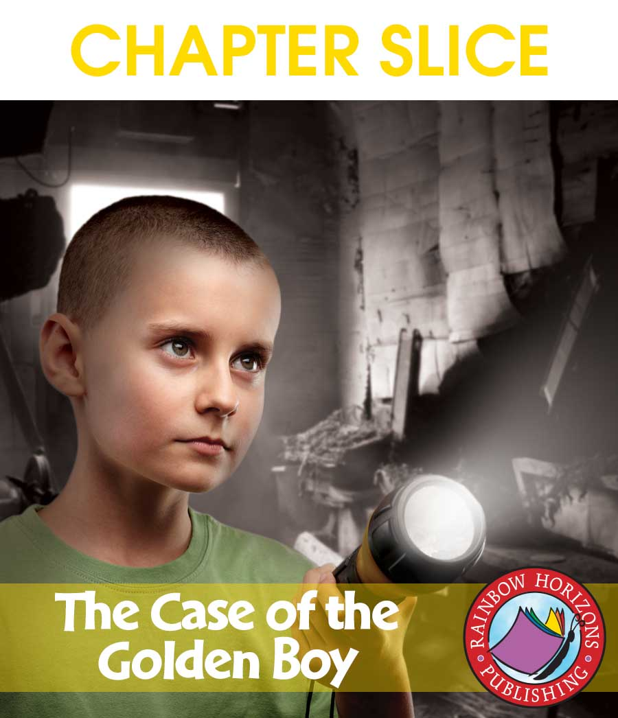 The Case of The Golden Boy (Novel Study) Gr. 6-8 - CHAPTER SLICE - eBook