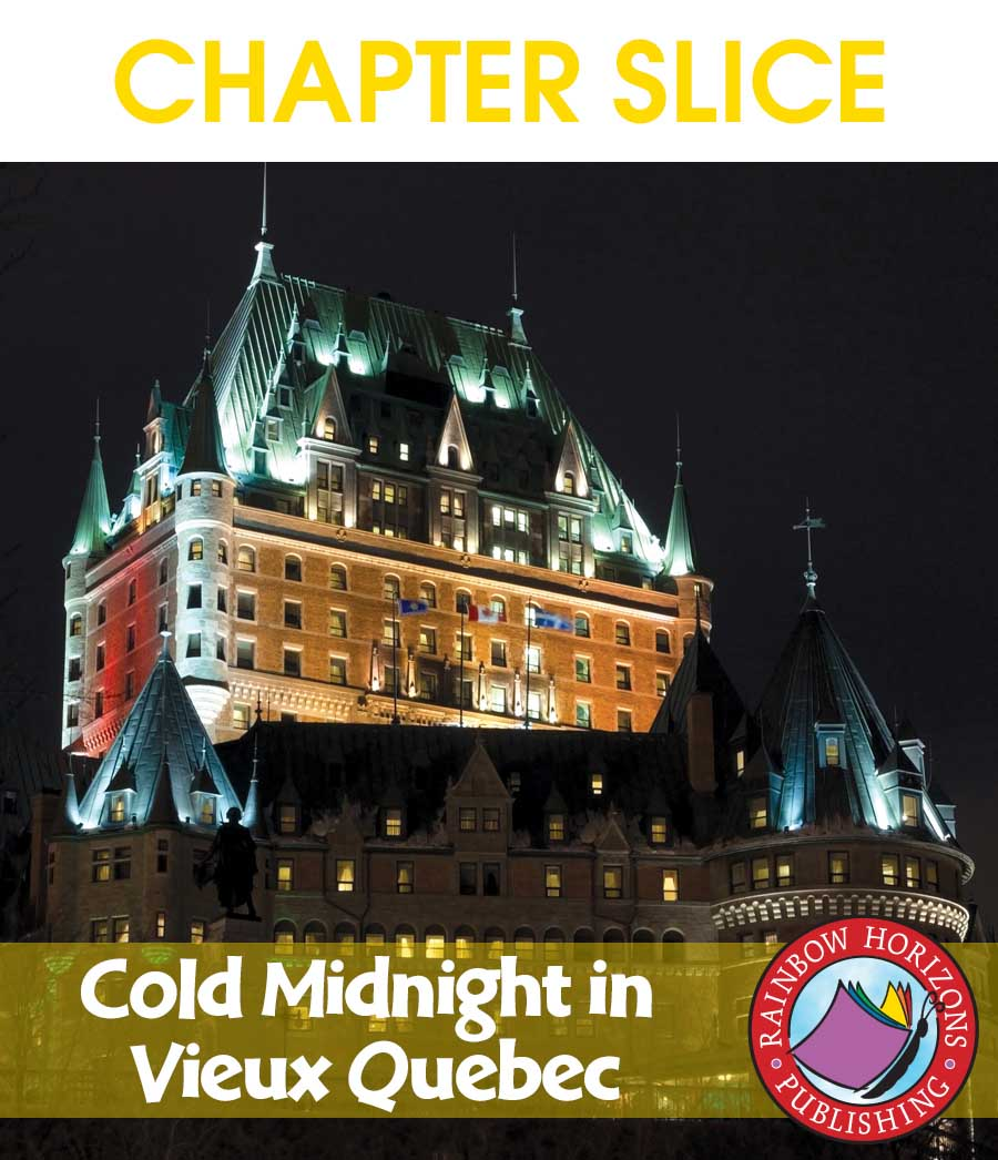 Cold Midnight In Vieux Quebec (Novel Study) Gr. 6-8 - CHAPTER SLICE - eBook