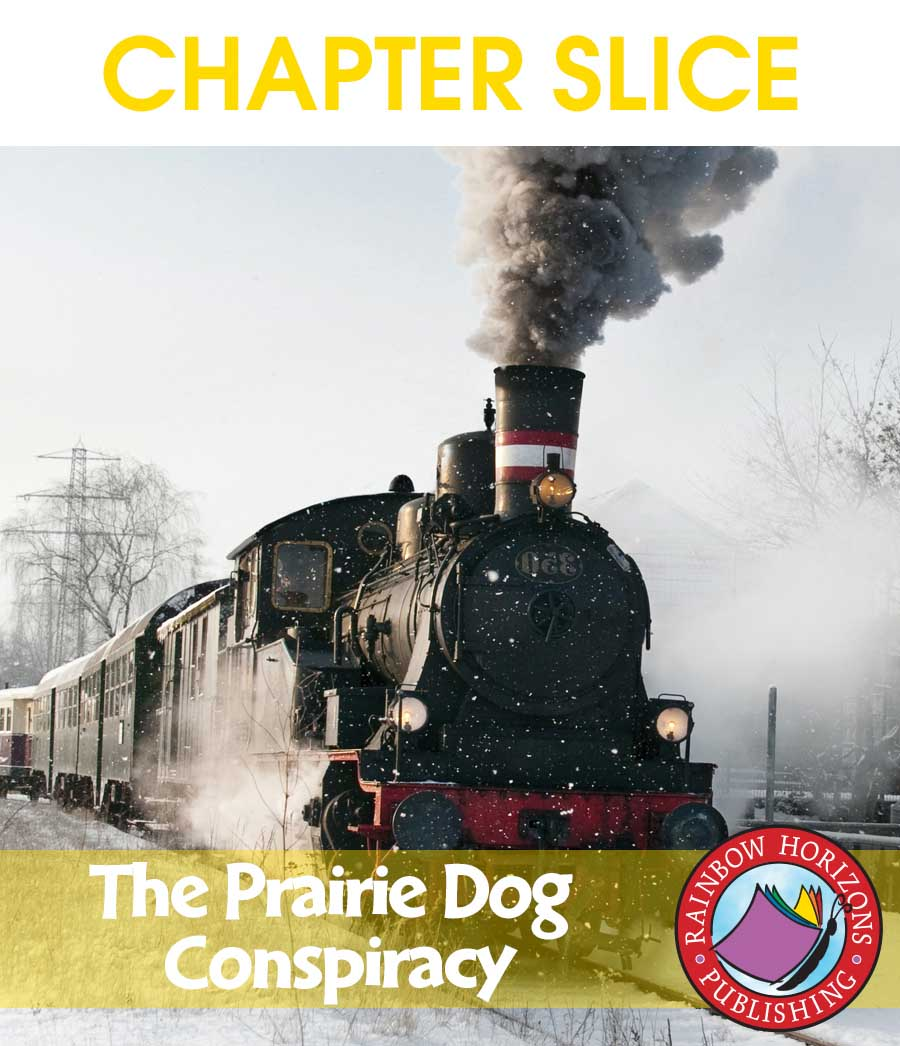 The Prairie Dog Conspiracy (Novel Study) Gr. 6-8 - CHAPTER SLICE - eBook