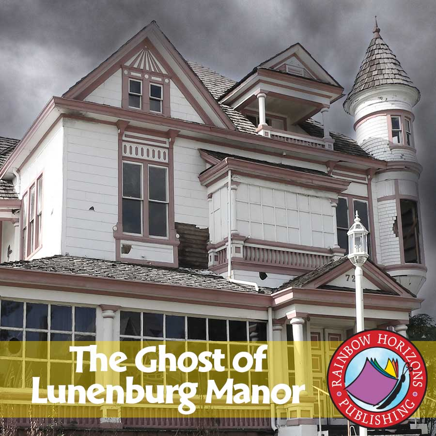 The Ghost of Lunenburg Manor (Novel Study) Gr. 6-8 - eBook