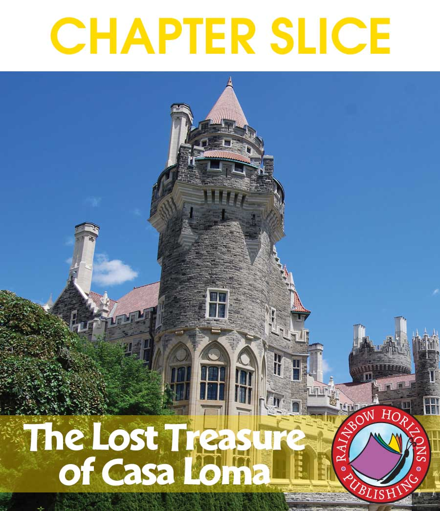 The Lost Treasure of Casa Loma (Novel Study) Gr. 6-8 - CHAPTER SLICE - eBook