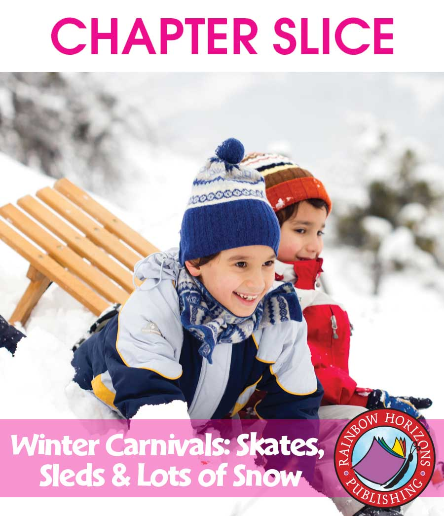 Winter Carnivals: Skates, Sleds & Lots of Snow Gr. 1-2 - CHAPTER SLICE - eBook