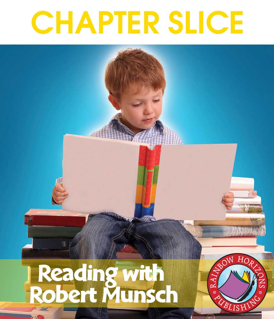 Reading with Robert Munsch (Author Study) Gr. 1-2 - CHAPTER SLICE - eBook