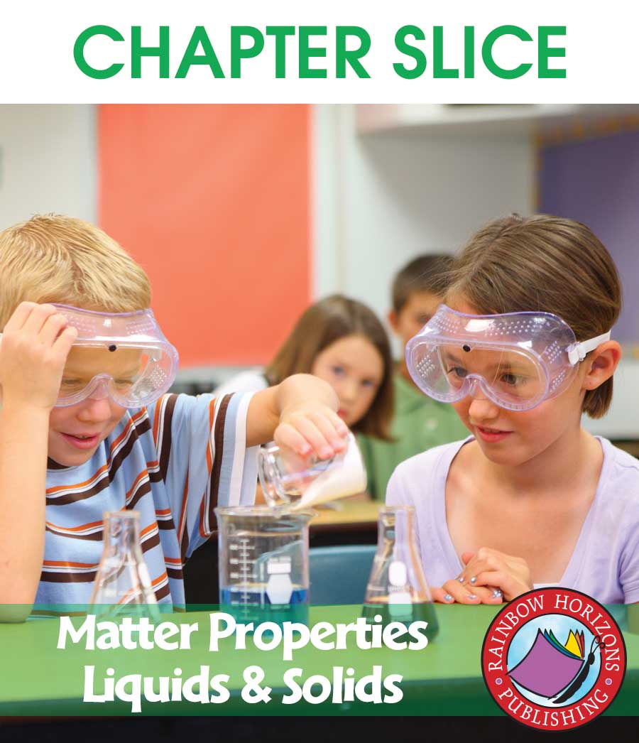 Matter Properties: Liquids & Solids Gr. 2-3 - CHAPTER SLICE - eBook