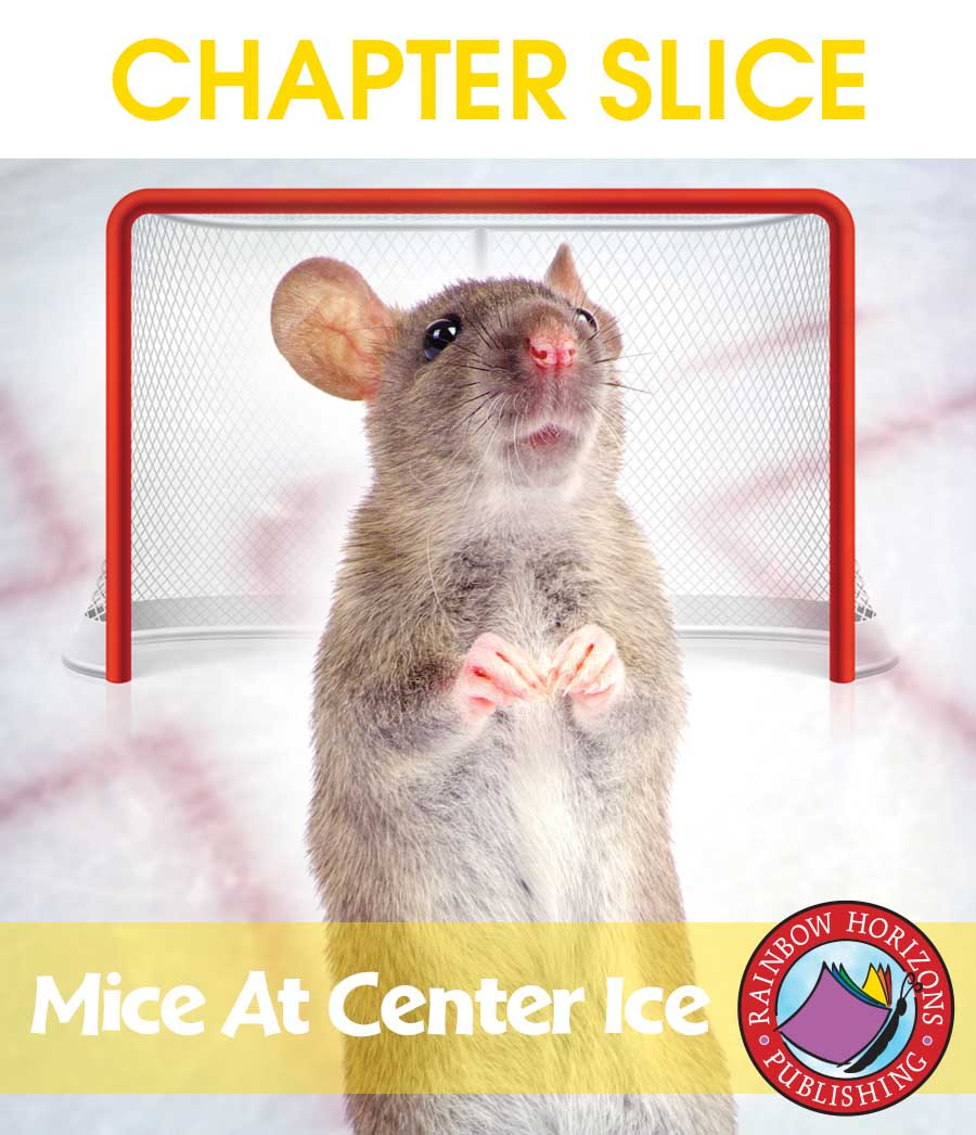 Mice At Center Ice (Novel Study) Gr. 5-6 - CHAPTER SLICE - eBook