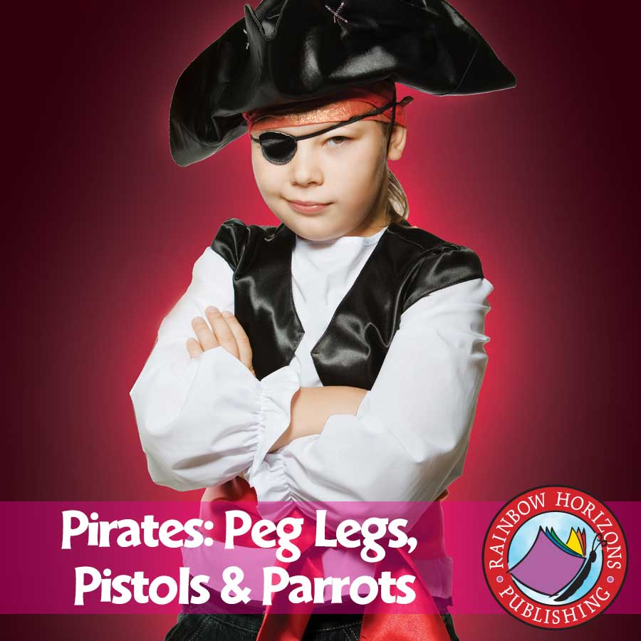 Pirates: Peg Legs, Pistols & Parrots Gr. 1-2 - eBook