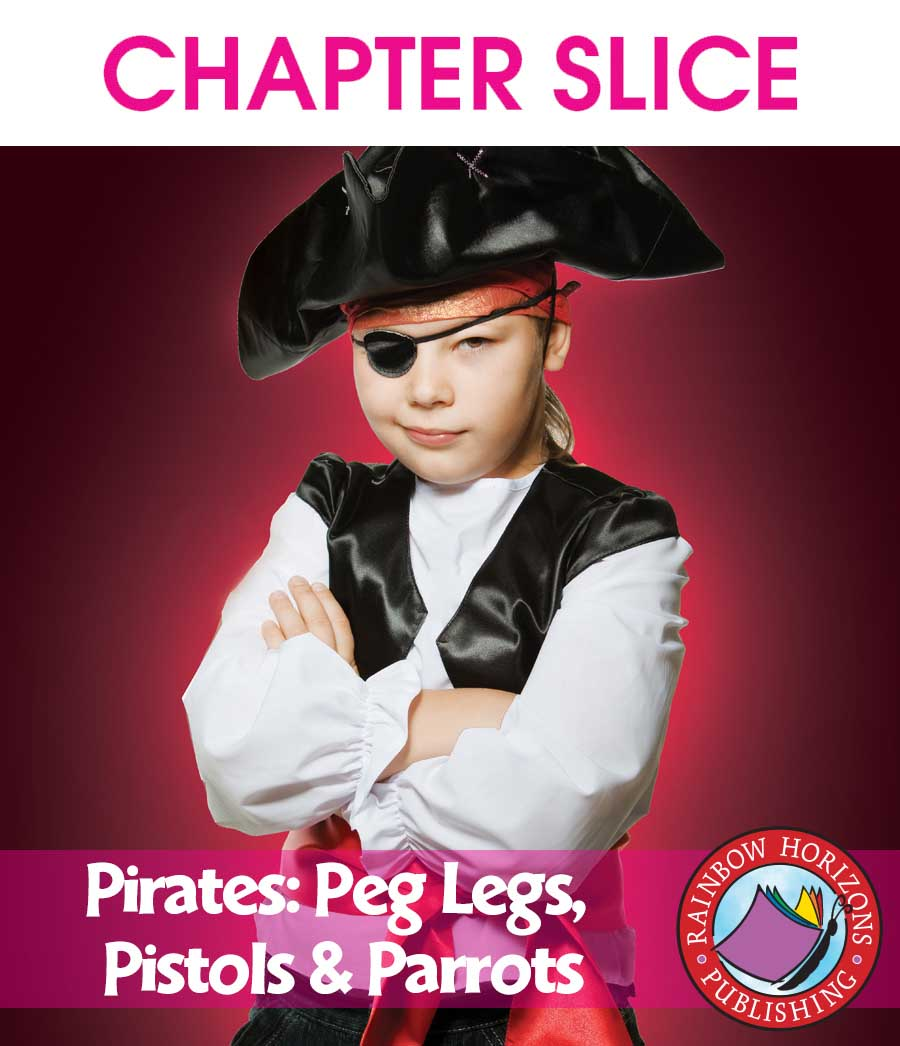 Pirates: Peg Legs, Pistols & Parrots Gr. 1-2 - CHAPTER SLICE - eBook
