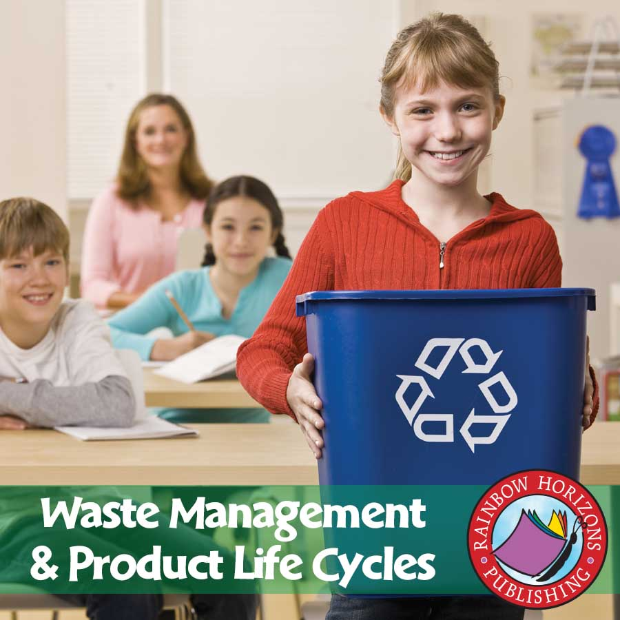 Waste Management & Product Life Cycles Gr. 4-6 - eBook