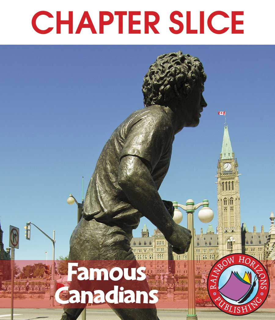 Famous Canadians Gr. 4-6 - CHAPTER SLICE - eBook