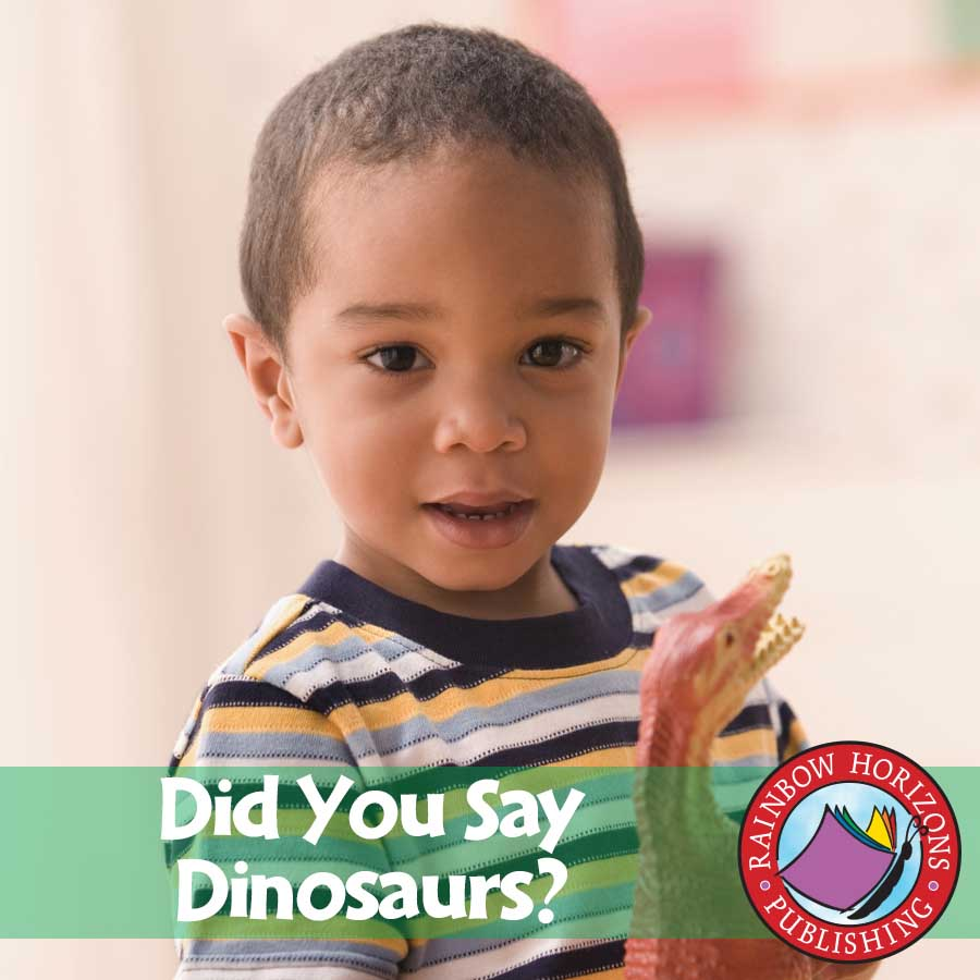 Did You Say Dinosaurs? Gr. K-1 - eBook